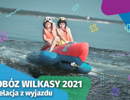 Obóz Wilkasy 2021 relacja